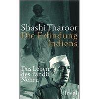Cover 'Die Erfindung Indiens - Das Leben des Pandit Nehru'