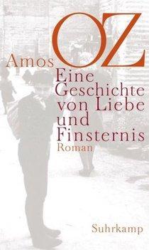 Cover Eine Geschichte von Liebe und Finsternis; Foto: Suhrkamp Verlag