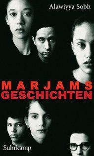 Buchcover 'Marjams Geschichten' von Alawiyya Sobh; Foto: &copy Suhrkamp Verlag