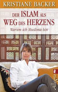 Cover von 'Der Islam als Weg des Herzens' von Kristiane Backer
