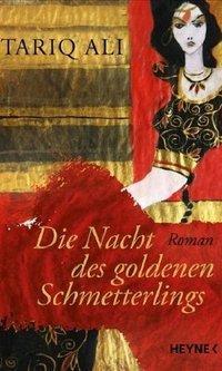 Buchcover Die Nacht des goldenen Schmetterlings von Tariq Ali