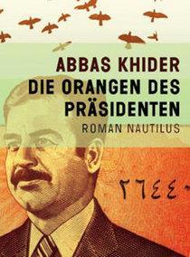 Buchcover Die Orangen des Präsidenten im Nautilus-Verlag