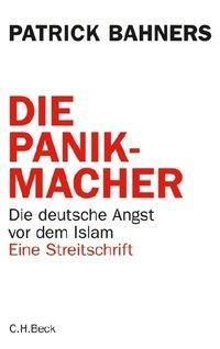 Buchcover Die Panikmacher von Patrick Bahners