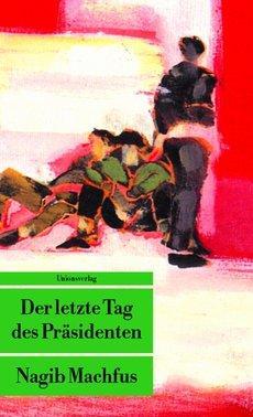 """Titel """"Der letzte Tag des Präsidenten""""; Foto: Unionsverlag"""