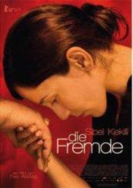 Filmplakat Die Fremde von Feo Aladog