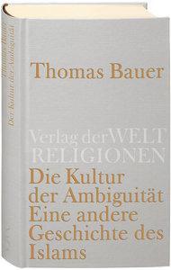 Buchcover Die Kultur der Ambiguität. Eine andere Geschichte des Islams im Verlag der Weltreligionen