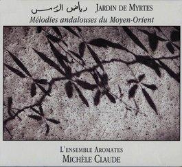Michèle Claude  CD Jardin de Myrtes