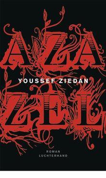 Buchcover Azazel von Youssef Ziedan im Verlag Luchterhand