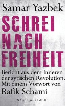Buchcover Schrei nach Freiheit von Samar Yazbek