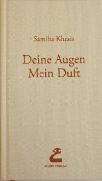 Buchcover Samiha Khrais' Roman Deine Augen -  Mein Duft