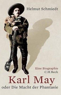 Buchcover Karl May oder Die Macht der Phantasie im Beck-Verlag