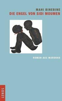Buchcover Mahi Binebine: Die Engel von Sidi Moumen