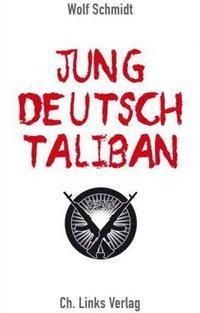 Buchcover Jung, deutsch, Taliban im CH. Links Verlag
