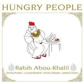 Cover on Abou-Khalils neuem Album Hungry People