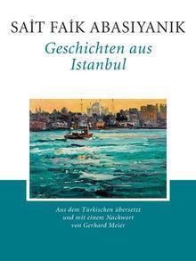 Buch-Cover 'Sait Faik: Geschichten aus Istanbul'; © Manesse Verlag