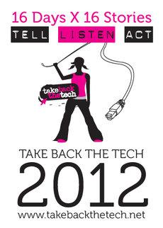 Banner einer Kampagne der Initiative Take back the Tech; Foto: www.takebackthetech.net