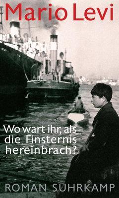 Buchcover Wo wart ihr, als die Finsternis hereinbrach? im Suhrkamp-Verlag