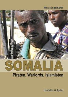 Buchcover Somalia: Piraten, Warlords, Islamisten von M. Engelhardt im Verlag Brandes & Apsel