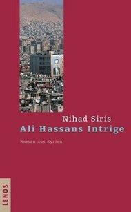 Buchcover 'Ali Hassans Intrige' von Nihad Siris im Lenos-Verlag
