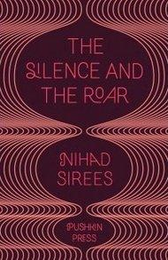Buchcover 'The Silence and the Roar' von Nihad Siris