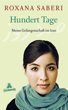 Buchcover '100 Tage. Meine Gefangenschaft im Iran' im Eichborn-Verlag