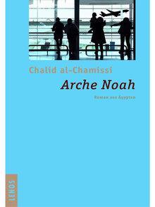 Cover des Romans 'Arche Noah' von Khalid al-Khamissi