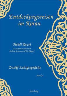 Imam Syed Mehdi Razvis Buch 'Entdeckungsreisen im Koran'