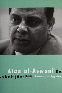 Buchcover Alaa al-Aswanis 'Jakubijan-Bau'