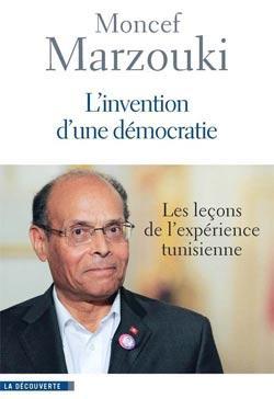 Buchcover Marzouki: L'invention d'une démocratie – les leçons de l'expérience tunisienne