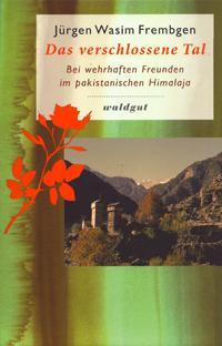 Buchcover Jürgen Wasim Frembgen: Das verschlossene Tal im Waldgut Verlag