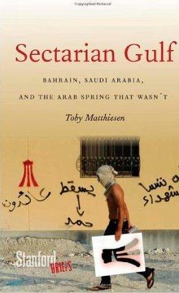 """Buchcover """"Sectarian Gulf"""" von Toby Matthiesen"""
