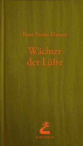 """Buchcover des Romans """"Wächter der Lüfte"""" von Rosa Yassin Hassan im Alawi Verlag"""