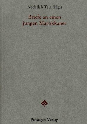 """Buchcover """"Briefe an einen jungen Marokkaner"""" im Passagen Verlag, Wien 2013"""