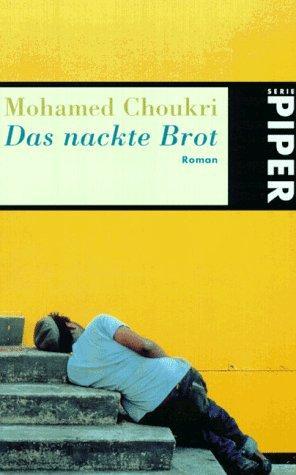 """Buchcover """"Das nackte Brot"""", dt. Übersetzung im Piper-Verlag"""