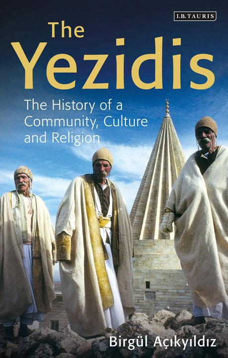 "Buchcover Birgül Acikyildiz: ""The Yezidis: The History of a Community, Culture and Religion"" von Birgül Acikyildiz"