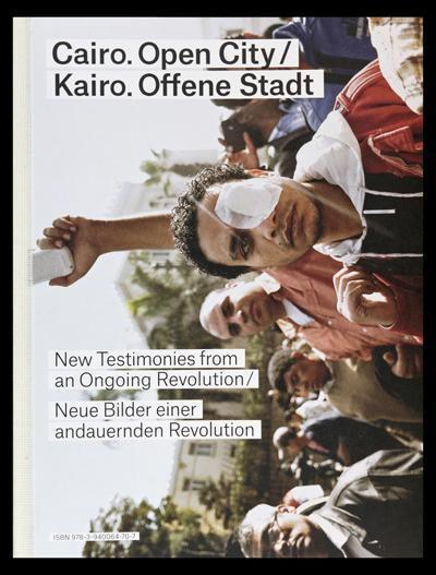 """Buchcover """"Kairo. Offene Stadt. Neue Bilder einer andauernden Revolution"""" , Hg. von Florian Ebner und Constanze Wicke, im Spector Verlag"""