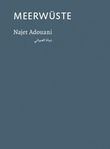 """Buchcover Najet Adouani: """"Meer Wüste"""" im Verlag Lotos Werkstatt"""
