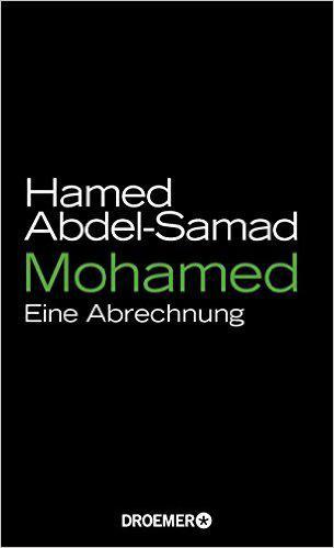 "Buchcover Hamed Abdel-Samad: ""Mohamed: Eine Abrechnung"""
