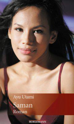 """Buchcover """"Saman"""" der indonesischen Autorin Ayu Utami im Verlag Horlemann"""