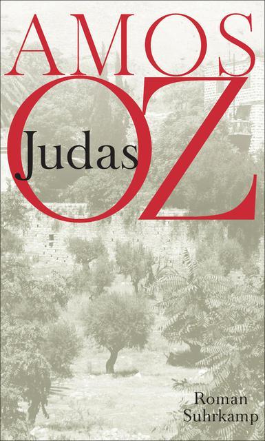 "Buchcover Amos Oz: ""Judas"", im Suhrkamp-Verlag"
