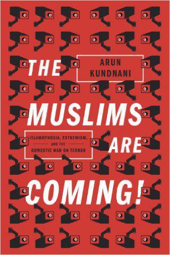 "Buchcover ""The Muslims Are Coming"" von Arun Kundnani; Quelle: Verso"