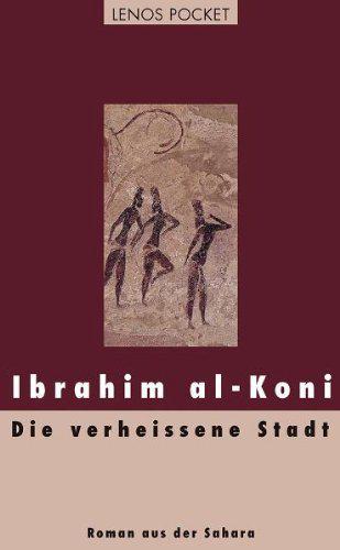 """Buchcover """"Die verheissene Stadt: Roman aus der Sahara"""" im Lenos-Verlag"""