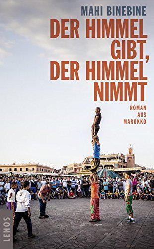 """Buchcover Mahi Binebine: """"Der Himmel gibt, der Himmel nimmt"""" im Lenos-Verlag"""