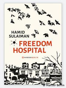 "Buchcover ""Freedom Hospital"";Foto: Hanser Berlin"