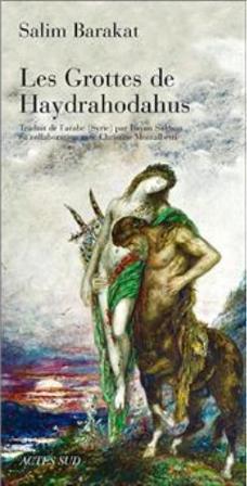 """""""Les Grottes de Haydrahodahus"""" von Salim Barakat; Verlag Actes Sud"""