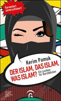 "Buchcover ""DER ISLAM, DAS ISLAM, WAS ISLAM?"", Quelle: Gütersloher-Verlagshaus"