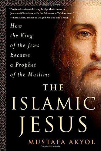 "Buchcover Mustafa Akyol: ""The Islamic Jesus: How the King of the Jews Became a Prophet of the Muslims"" im Verlag St Martin's Press"