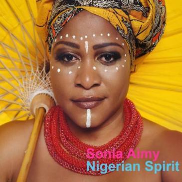 "Cover des Albums ""Nigerian Spirit"" von Sonia Aimy"