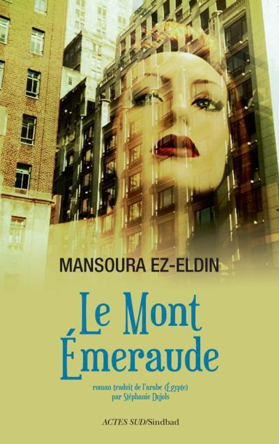 """Buchcover """"Der Smaragdberg"""", französische Ausgabe, von Mansura Eseddin; Quelle: ACTES SUD/Sindbad"""
