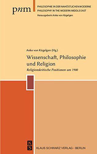 """Buchcover """"Wissenschaft, Philosophie und Religion. Religionskritische Positionen um 1900"""" im Klaus-Schwarz-Verlag"""